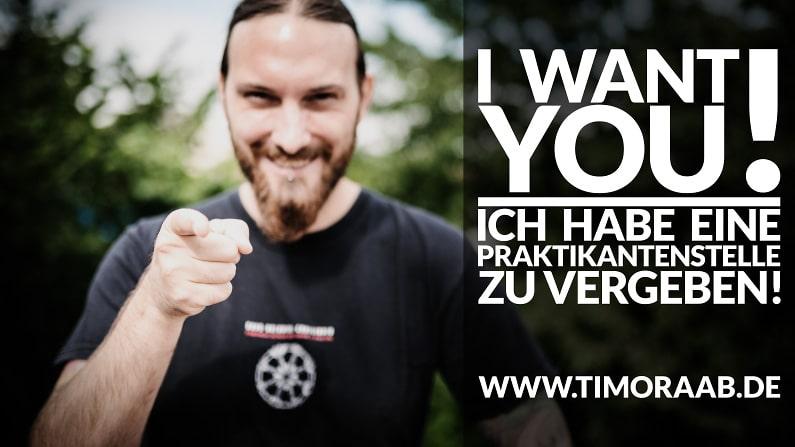 """I WANT YOU!"" - PRAKTIKANT GESUCHT!"
